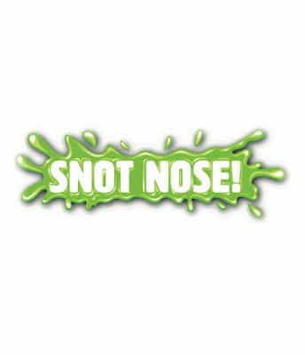 Snot Nose